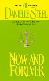 Now and Forever: A Novel