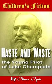 Haste and Waste: Children's Fiction