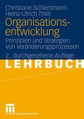 Organisationsentwicklung: Prinzipien und Strategien von Veränderungsprozessen, Ausgabe 2