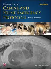Handbook of Canine and Feline Emergency Protocols: Edition 2