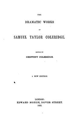 The Dramatic Works of Samuel Taylor Coleridge PDF