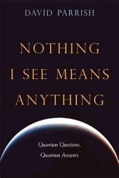 Nothing I See Means Anything Book PDF