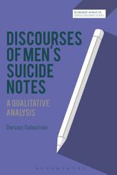 Discourses of Men's Suicide Notes: A Qualitative Analysis