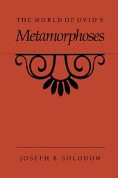 The World of Ovid's Metamorphoses