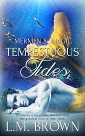 Tempestuous Tides