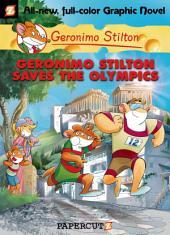 Geronimo Stilton Graphic Novels #10: Geronimo Stilton Saves the Olympics