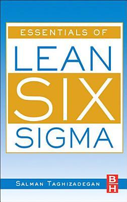Essentials of Lean Six Sigma