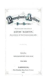 Pennsylvania Archives ...: Volume 21