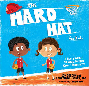 The Hard Hat for Kids