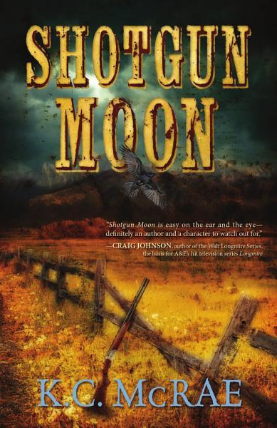 Download Shotgun Moon Book