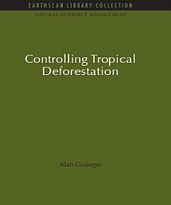 Controlling Tropical Deforestation PDF