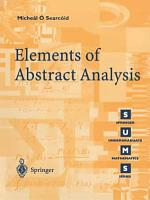 Elements of Abstract Analysis PDF