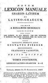 Novum lexicon manuale Graeco-Latinum et Latino-Graecum: Band 2