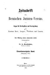 Zeitschrift des Bernischen Juristenvereins: Revue de la Société des juristes bernois, Band 21;Band 1885