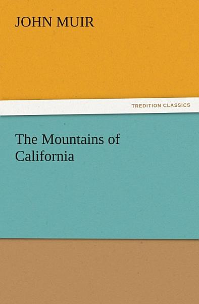 Download The Mountains of California Book