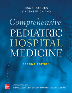 Comprehensive Pediatric Hospital Medicine, Second Edition