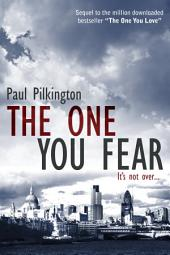 The One You Fear: Emma Holden suspense mystery trilogy, book 2