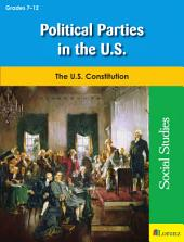Political Parties in the U.S.: The U.S. Constitution