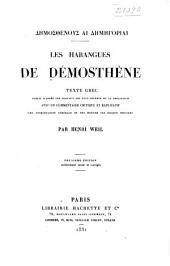 Les harangues de Démosthène: Texte grec publié d'après les travaux les plus récents de la philologie avec un commentaire critique et explicatif