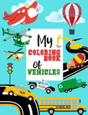 My Coloring Book of Vehicles