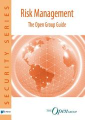 Risk Management: The Open Group Guide