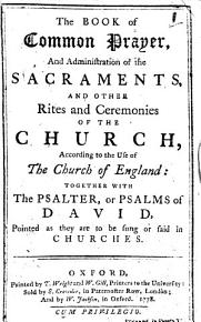 The Book of Common Prayer     Together with the Psalter  Or Psalms of David  Pointed as They are to be Sung Or Said in the Churches PDF