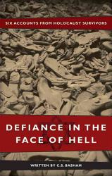 Defiance In The Face Of Hell Book PDF