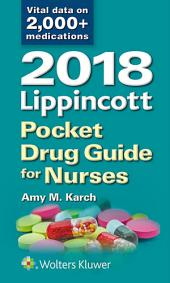 2018 Lippincott Pocket Drug Guide for Nurses: Edition 6