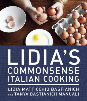 Lidia s Commonsense Italian Cooking