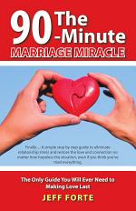 The 90-Minute Marriage Miracle