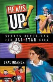 Heads UP! Updated Edition: Sports Devotions for All-Star Kids