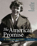The American Promise  A Concise History  Volume 2