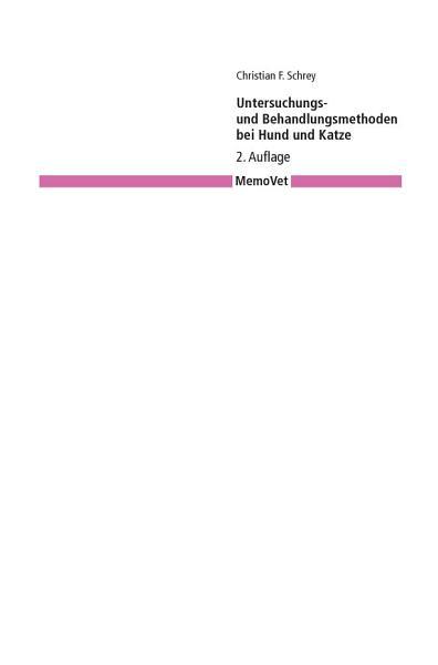 Untersuchungs  und Behandlungsmethoden bei Hund und Katze PDF