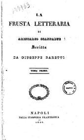 La frusta letteraria di Aristarco Scannabue scritta da Giuseppe Baretti: 1