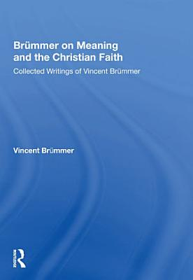 Br  mmer on Meaning and the Christian Faith