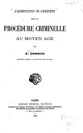 L'acceptation de l'enquête dans la procédure criminelle au Moyen Age