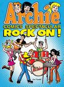Archie Comics Spectacular Rock On