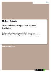 Marktbeherrschung durch Essential Facilities PDF