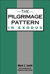 The Pilgrimage Pattern in Exodus PDF
