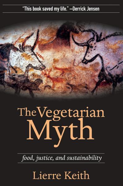 Download The Vegetarian Myth Book
