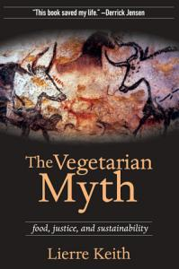 The Vegetarian Myth PDF
