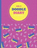 Girl s Doodle Diary PDF