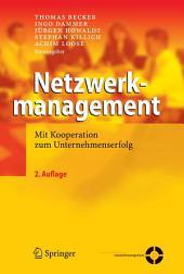 Netzwerkmanagement: Mit Kooperation zum Unternehmenserfolg, Ausgabe 2