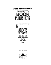 Jeff Herman s Guide to Book Publishers  Editors   Literary Agents 2007 PDF