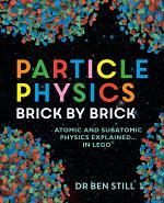 Particle Physics Brick by Brick