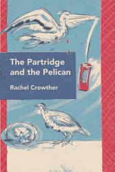 The Partridge And The Pelican Book PDF