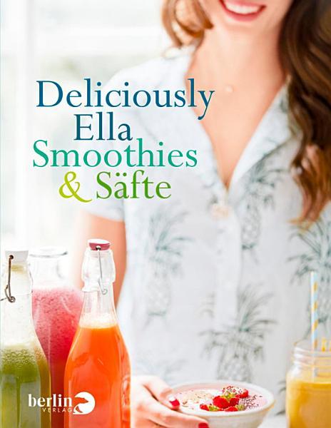 Deliciously Ella   Smoothies   S  fte PDF