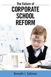 Failure of Corporate School Reform