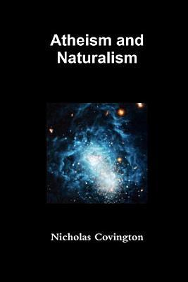 Atheism and Naturalism