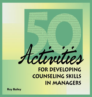 50 Activities for Developing Counseling Skills in Managers PDF